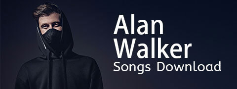 All Alan Walker Songs Download (New Album Included)