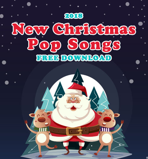 Pop Christmas Songs – 2018 New Christmas Songs Download