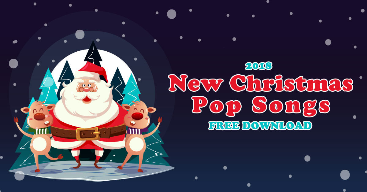 Pop Christmas Songs 2018 New Christmas Songs Download