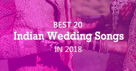 Best Indian Wedding Songs 2018 Playlist Download