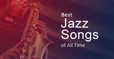 Best jazz songs