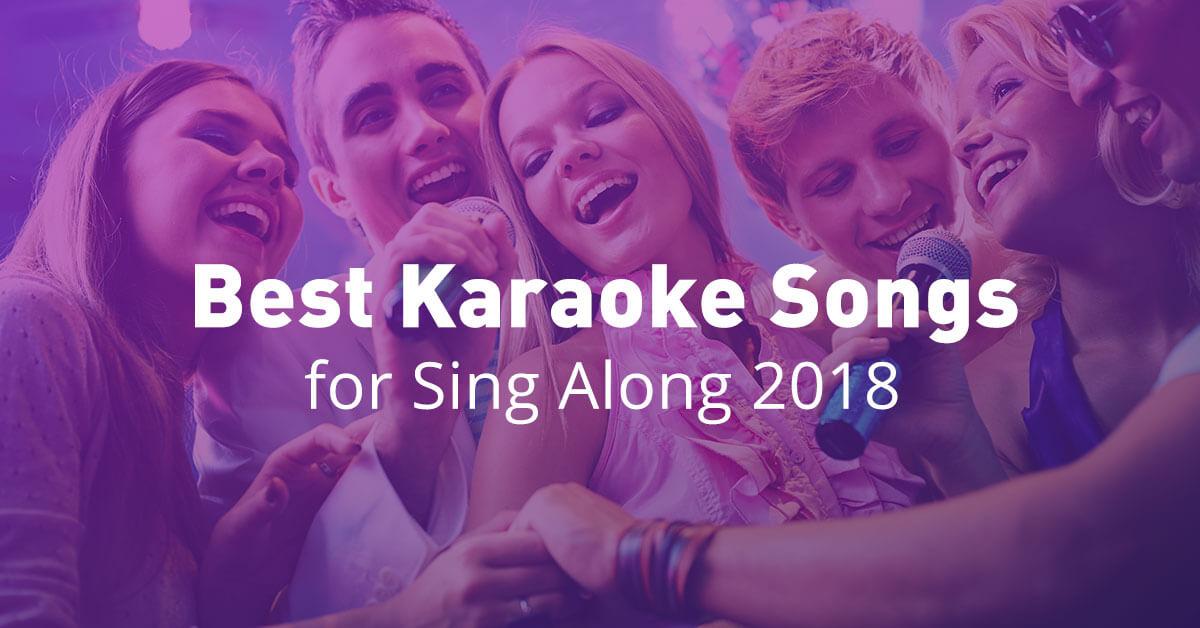 Karaoke List|Best Karaoke Songs for Singing 2018