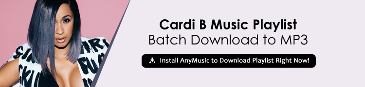 Cardi B Songs Download |Top 10 Playlist