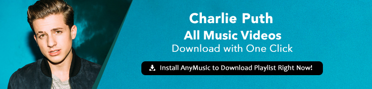 Top 10 Songs of Charlie Puth (with Free Download Link)