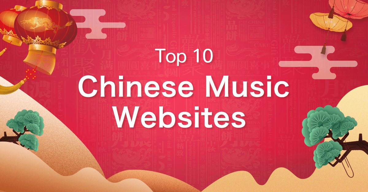 Top 10 chinese music websites download chinese music for for 10 best free websites