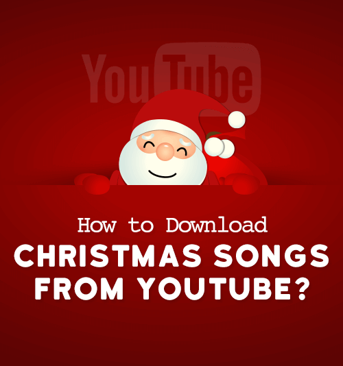 Christmas songs YouTube
