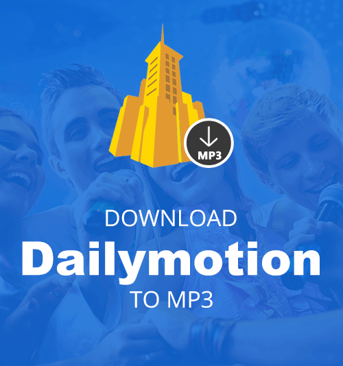 How to Download Dailymotion to MP3 Online Free?