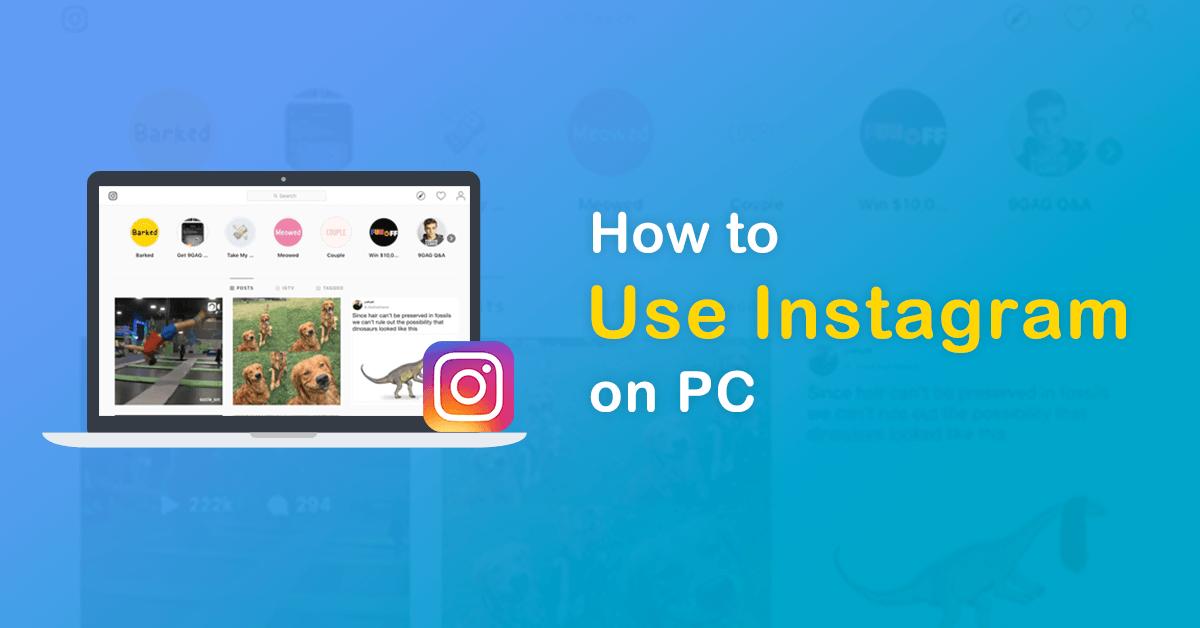 Download Instagram for PC - Instagram App for PC