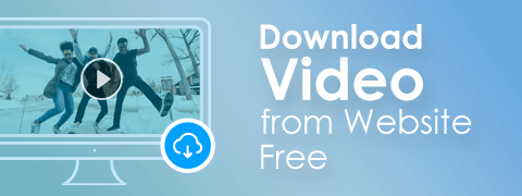 How to Download Video from Websites? (Complete Guide 2018)
