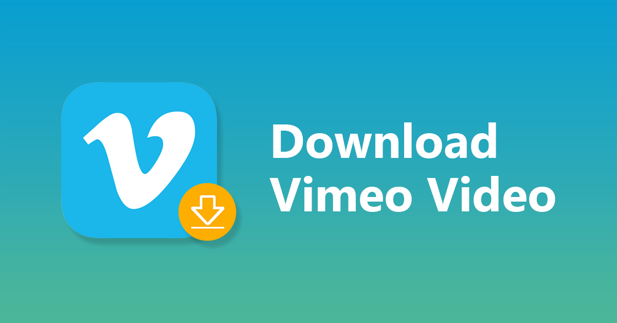 How to Download Vimeo Videos Online and Free?