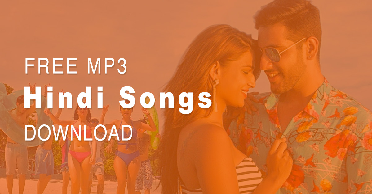 Hindi Song MP3 Download Free All (2019