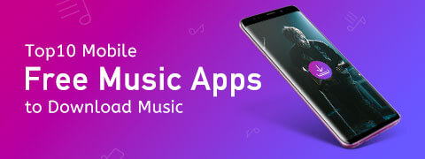 10 Free Music Apps for Mobile to Download Music (Android and iPhone)