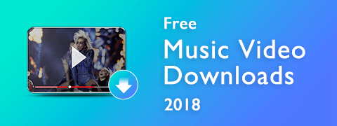 Free Music Video Downloads| Free Video Finder for HD Music Videos Download