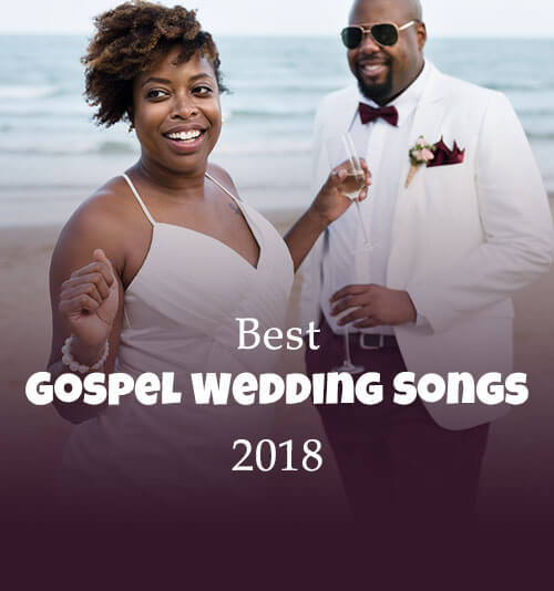 Best 50 Gospel Wedding Songs for 2018|Christian Wedding Songs