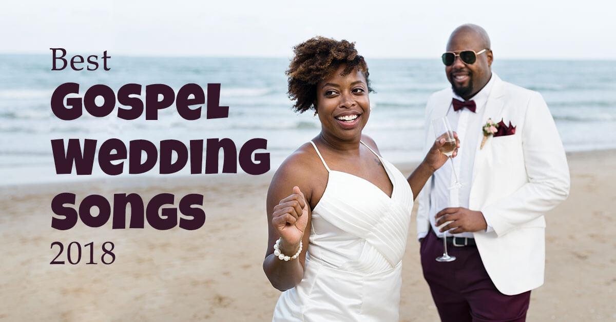 Best 50 Gospel Wedding Songs for 2018|Christian Wedding Songs
