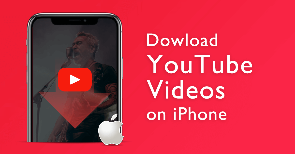 How to Download YouTube Videos on iPhone? (The Latest Guide