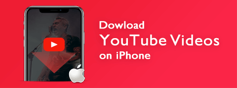How to Download YouTube Videos on iPhone? (The Latest Guide 2018)