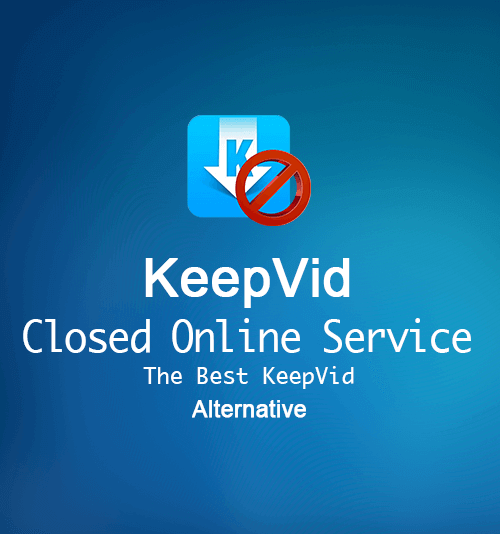 Keepvid alternative