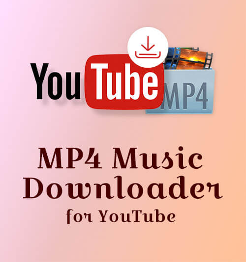 MP4 Music Downloader| YouTube to MP4 Free - AnyUTube