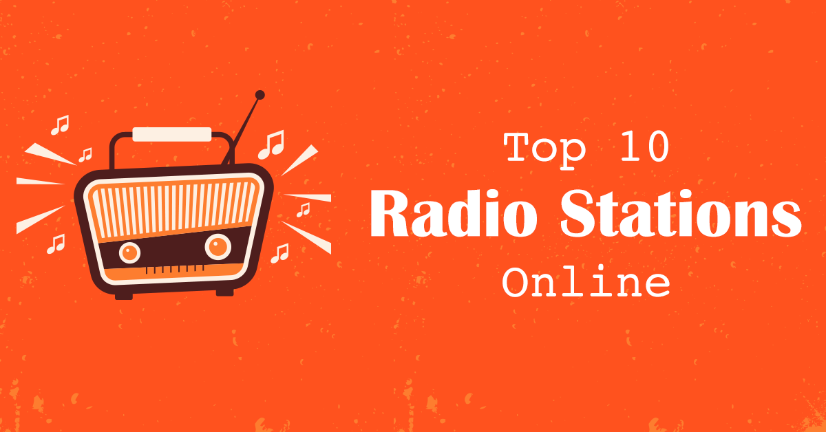 Top 10 Online Radio Stations for Music Streaming