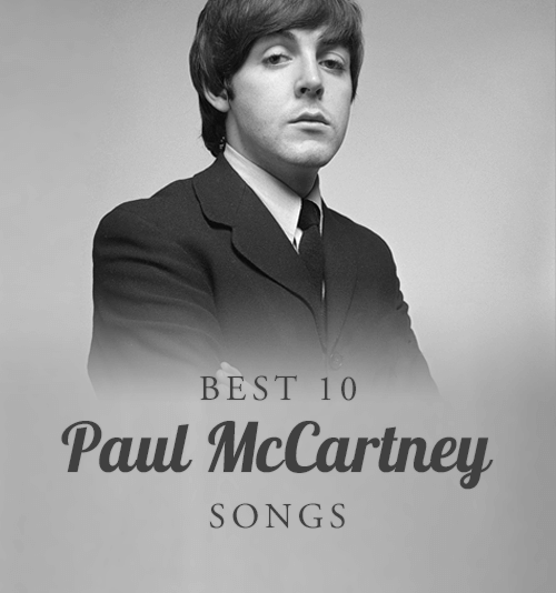 Best Paul McCartney Songs
