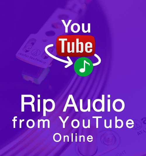 rip audio from youtube