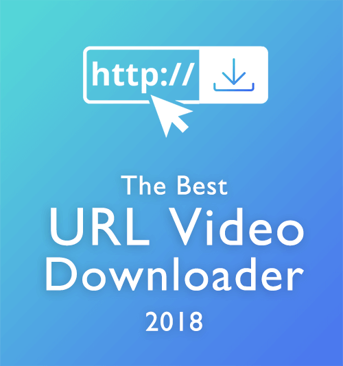 URL Video Downloader – Download Video Using URL from 1000+ Sites