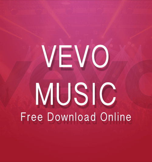 How to Download Vevo Music Online Free? (2018 Guide)
