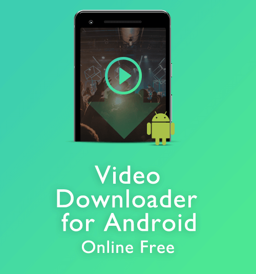 how to download video in android phone