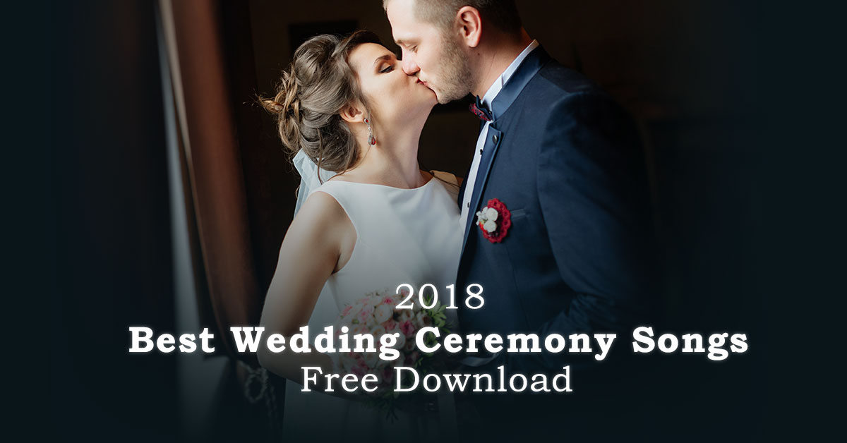 Best Wedding Ceremony Songs Playlist with Download Link