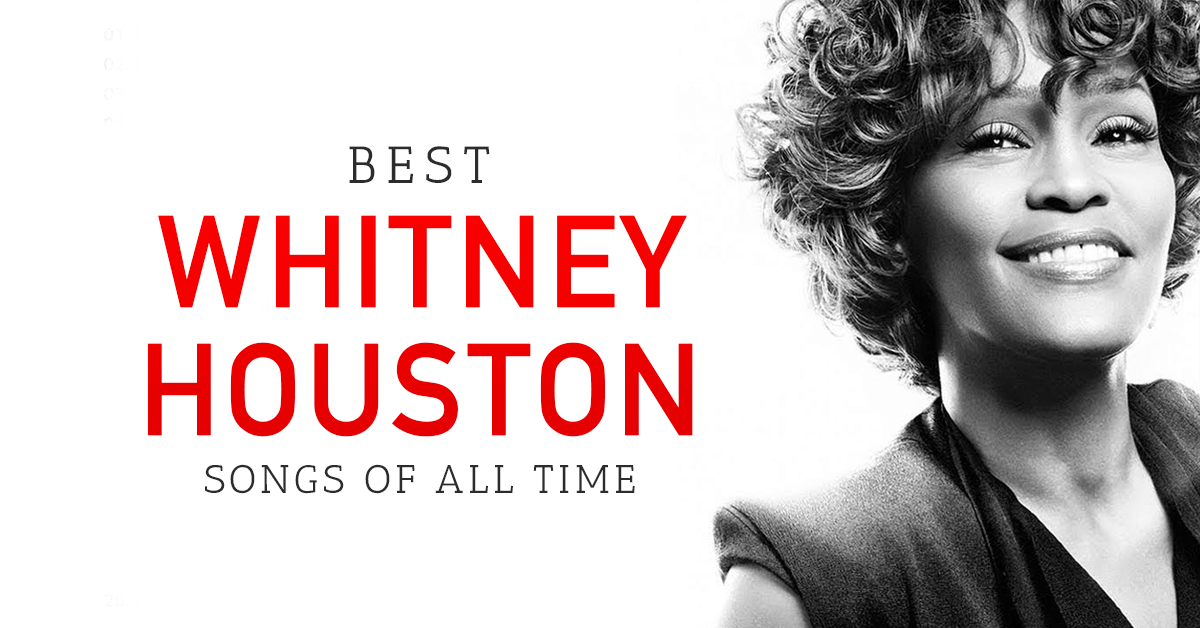 Best 10 Whitney Houston Songs Download For Free