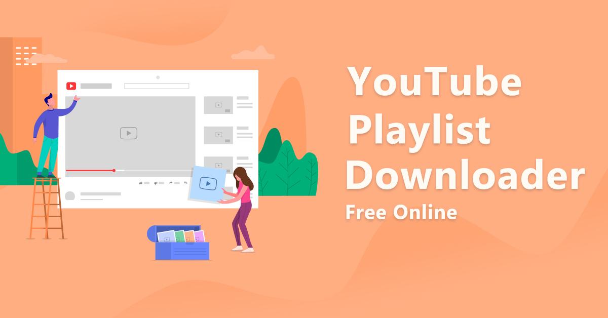 YouTube Playlist Downloader Free Online (2 Steps)