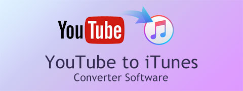 Top 10 YouTube to iTunes Converter Software 2018