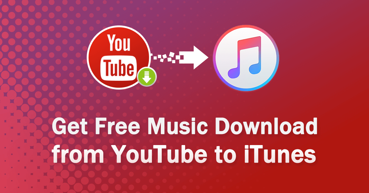 Free Itunes Song Downloads: How Do You Download Free Music From YouTube To ITunes