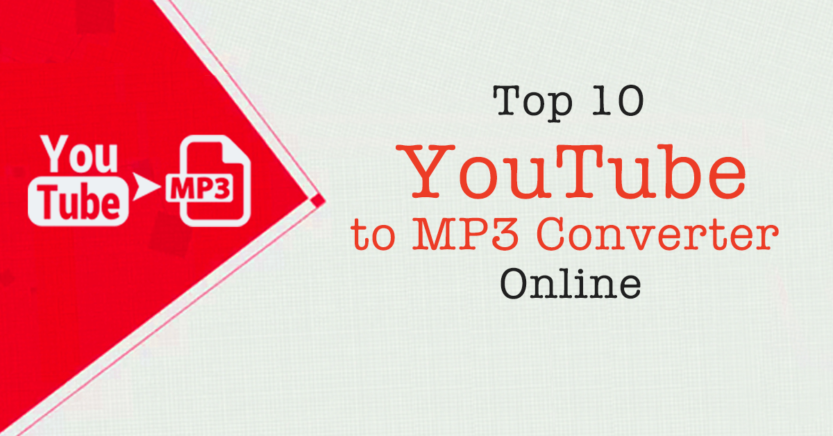 Top 10 YouTube to MP3 Converter Online Free 2018
