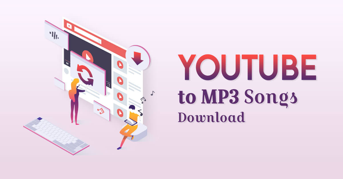 youtube to mp3 songs download free no virus