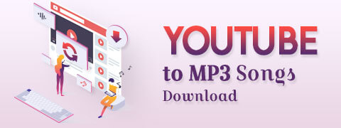 YouTube to MP3 Songs Download Free