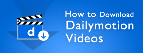 download-dailymotion-videos