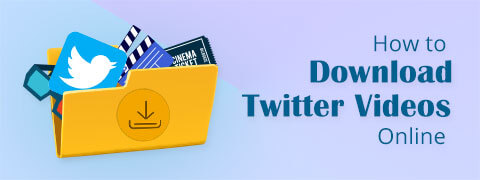 how-to-download-twitter-videos