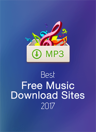Top 10 Best Free Music Download Sites 2018 (Ultimate List)