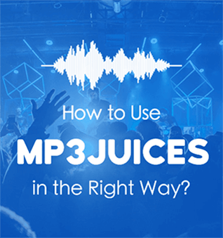 MP3Juice - Right Official Website (2017 Guide) to Download Free MP3 Music