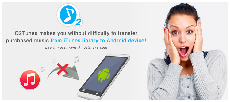 how-do-I-transfer-iTunes-playlist-&-iTunes-music-to-android-device
