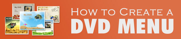 create a dvd menu