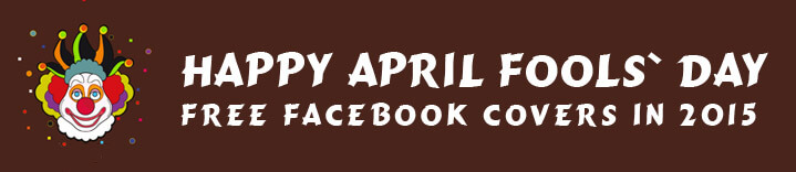 Free April Fools' Day Facebook Covers