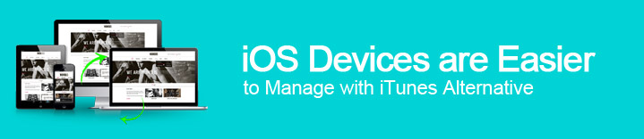 iOS Devices Are Easier to Manage with iTunes Alternative