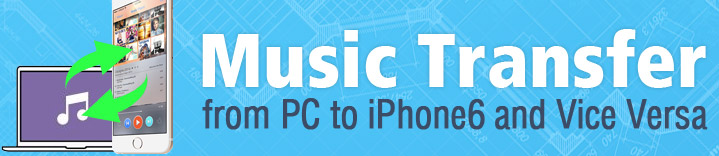 music transfer pc to iPhone6