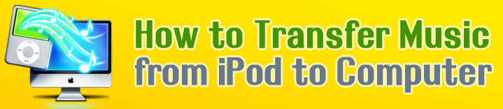 transfer music from ipod to pc