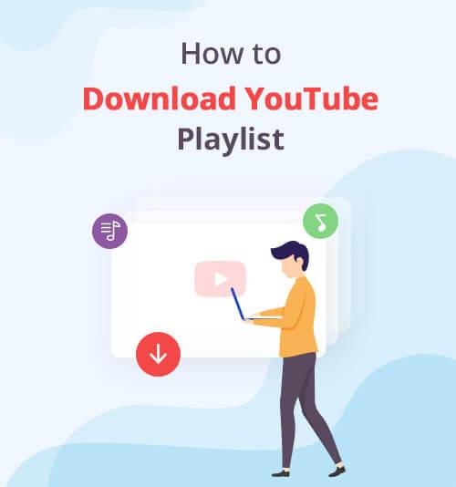 YouTubeプレイリストをダウンロードする方法