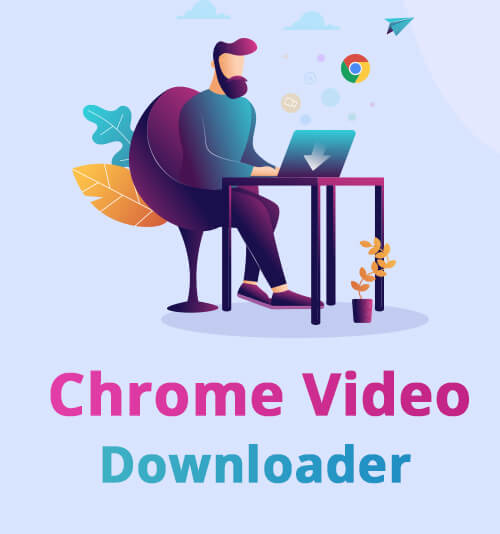 Chrome Video Downloader