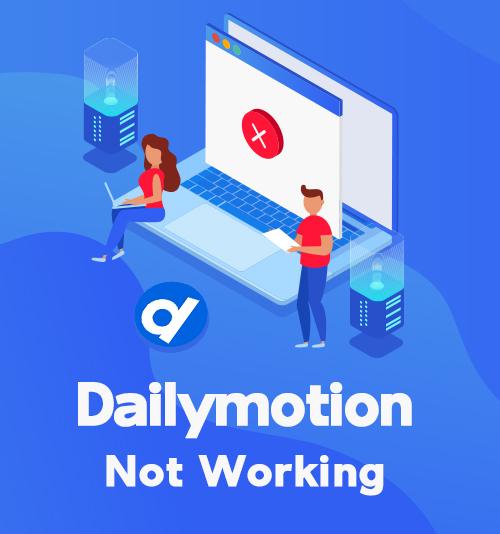 Dailymotion لا يعمل